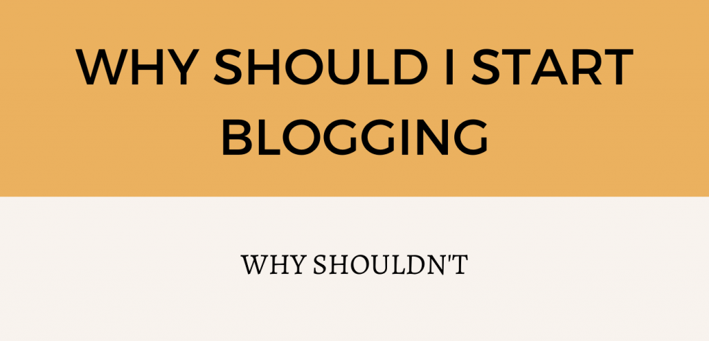 Should I start blogging