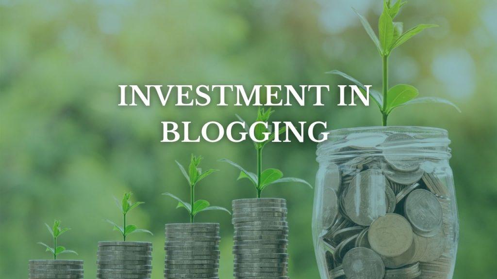 Essential investment in blogging