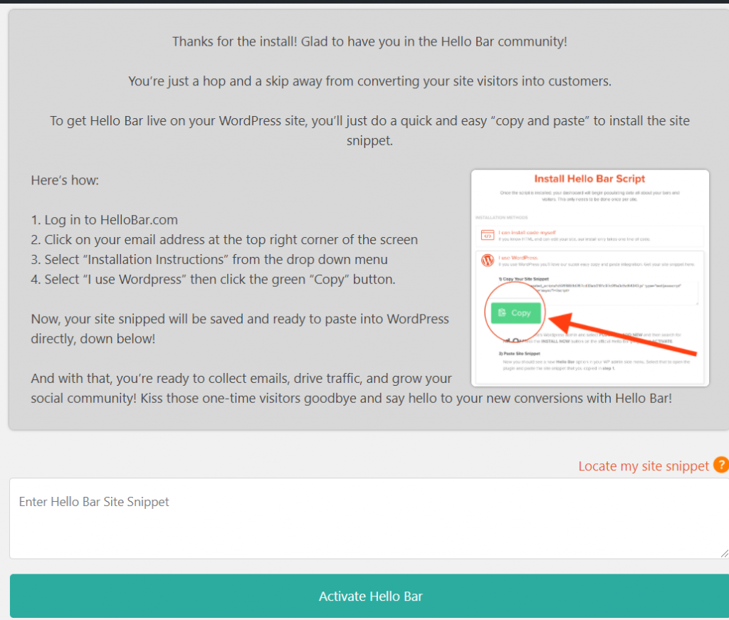 Paste the code in Hello bar WordPress pluging to activate