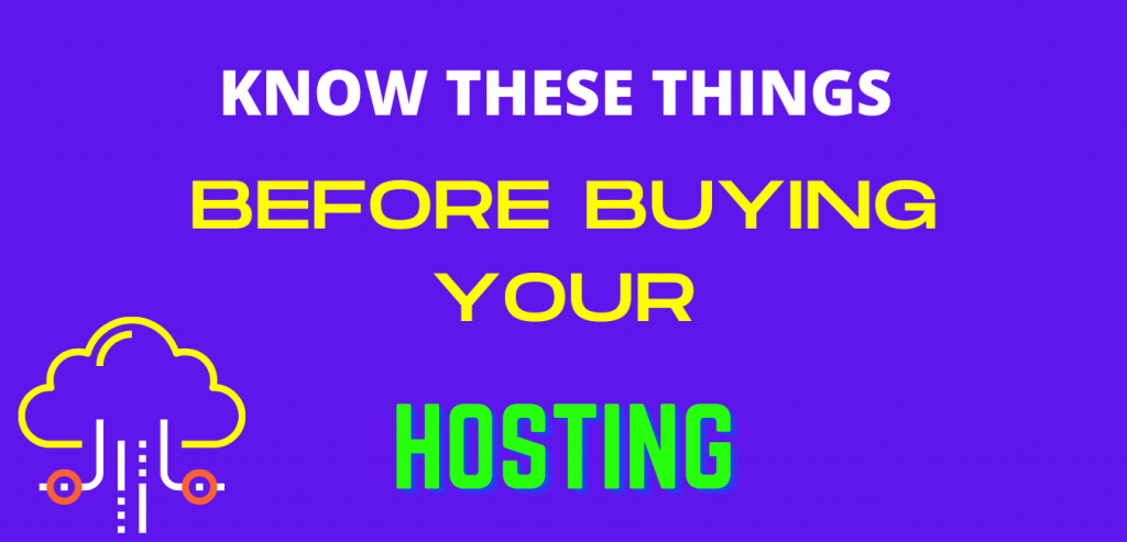 Consider these Things before choosing and buying web hosting
