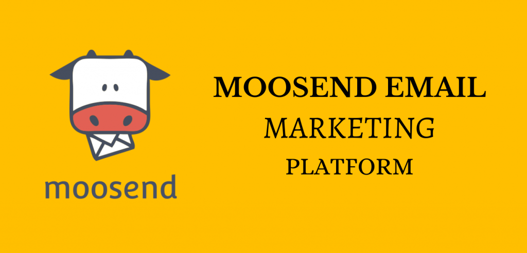 Moosend Review - Email Marketing Platform